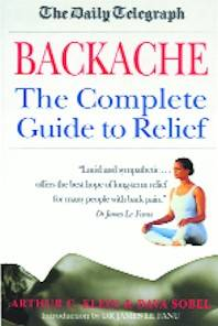Backache - The Complete Guide to Relief