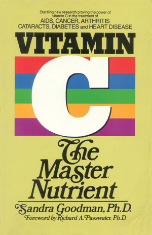 Vitamin C - The Master Nutrient